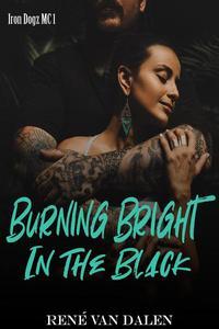 Burning Bright In The Black