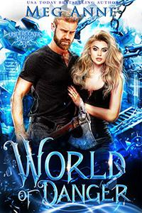World of Danger: A Fated Mates Paranormal Romance