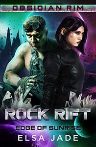 Rock Rift: Edge of Sunrise