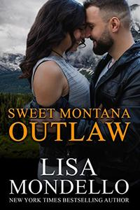 Sweet Montana Outlaw: Contemporary Western Romance