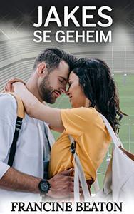 Jakes se Geheim: 'n Pad na Glorie Roman