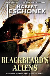 Blackbeard's Aliens: A Scifi Story