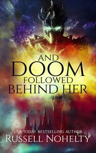And Doom Followed Behind Her