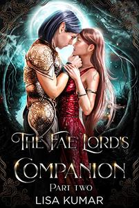 The Fae Lord's Companion: Part Two