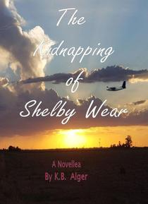 The Kidnapping of Shelby Wear