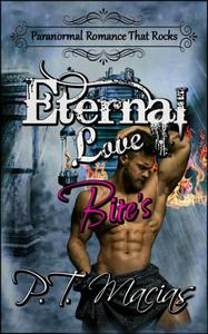 Eternal Love Bite's, Paranormal Romance That Rocks Box Set 1