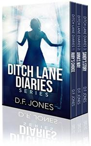 Ditch Lane Diaries: One Volume Collection