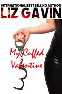 My Cuffed Valentine: A Limited Edition Collection