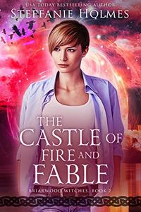 The Castle of Fire and Fable