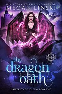 The Dragon Oath: A Royal Fae Academy Shifter Romance