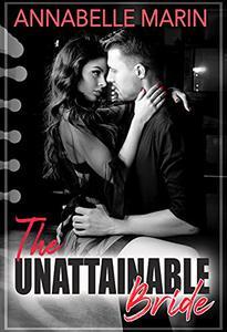 The Unattainable Bride