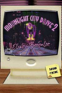 Moonlight City Drive 2: Electric Boogaloo