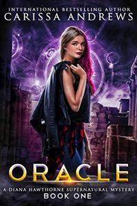 Oracle: A Psychic Mystery Series