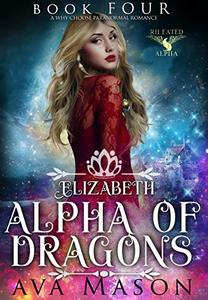 Elizabeth, Alpha of Dragons: A Paranormal Romance