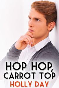 Hop Hop, Carrot Top