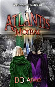 Atlantis Moirai: Historical fantasy set in ancient Atlantis