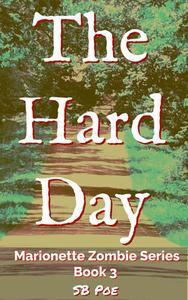 The Hard Day