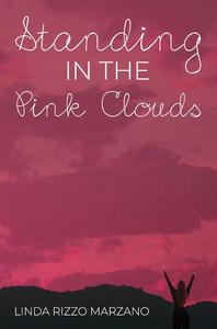 Standing in the Pink Clouds