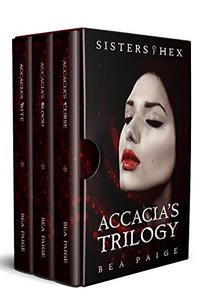 Accacia: The complete reverse harem trilogy