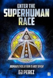 Enter the SUPERHUMAN RACE