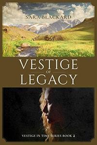 Vestige of Legacy: A Christian Time Travel Romance