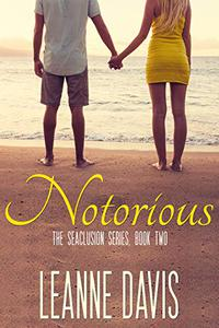 Notorious : A Small Town Romance