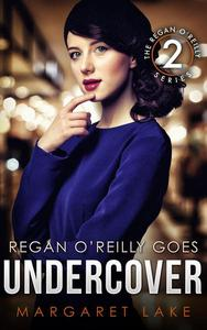 Regan O'Reilly, PI, Goes Undercover