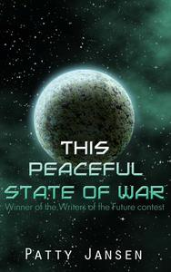 This Peaceful State of War
