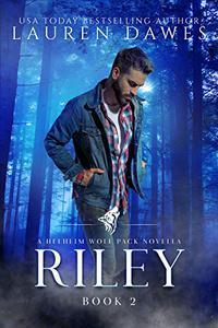 Riley: A Helheim Wolf Pack Novella