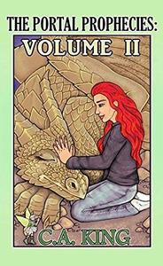 The Portal Prophecies Volume II