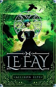 Le Fay: A Soothsayer Novella: Magic Is All Around Us