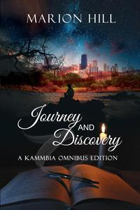 Journey and Discovery (Omnibus Edition)