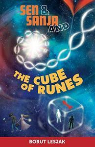 Sen, Sanja, and the Cube of Runes: A children's quantum-detective fairy tale