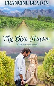 My Blue Heaven: A Blue Mountain Novella