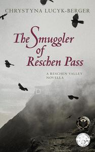 The Smuggler of Reschen Pass