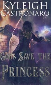 Gods Save the Princess