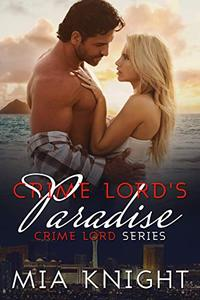 Crime Lord's Paradise: Crime Lord Series, 4.5