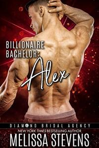 Billionaire Bachelor: Alex