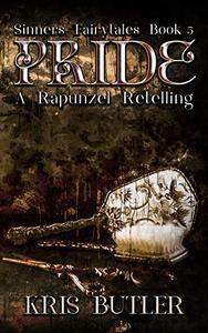 Pride: A Rapunzel Retelling Dark Contemporary Romance