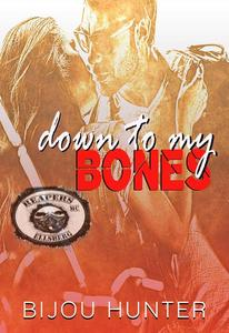 Down To My Bones