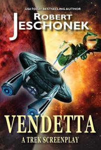 Vendetta: A Trek Screenplay