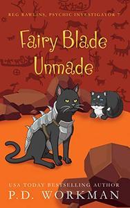Fairy Blade Unmade