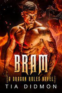 Bram: Alpha Dragon Shifter Romance