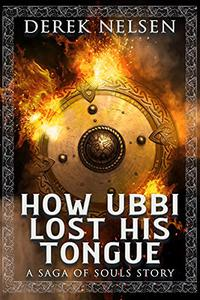How Ubbi Lost His Tongue: A Saga of Souls Story