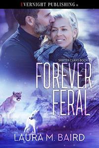 Forever Feral