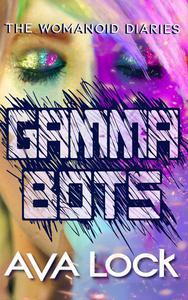 Gamma Bots