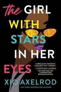 The Girl with Stars in Her Eyes: A story of love, loss, and rock-and-roll