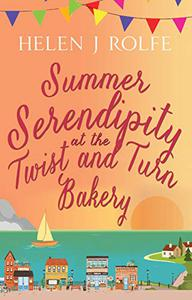 Summer Serendipity at the Twist and Turn Bakery: the perfect summer read