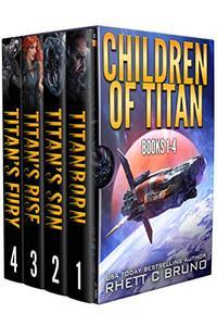 Children of Titan Series: Books 1-4:
