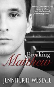 Breaking Matthew